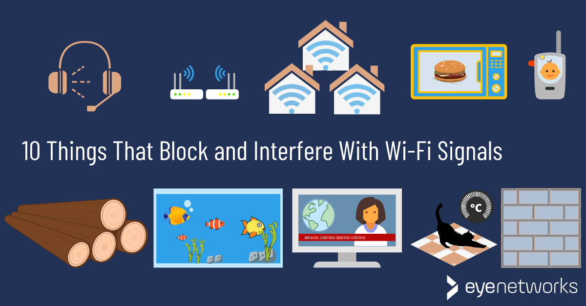 10 Things in Your Home that Interfere with and Block Wi-Fi Signals