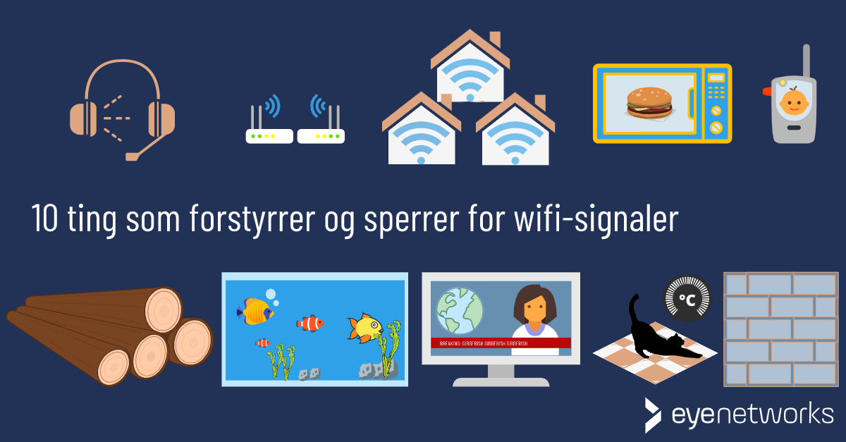 10 ting i boligen som forstyrrer og sperrer for trådløse signaler