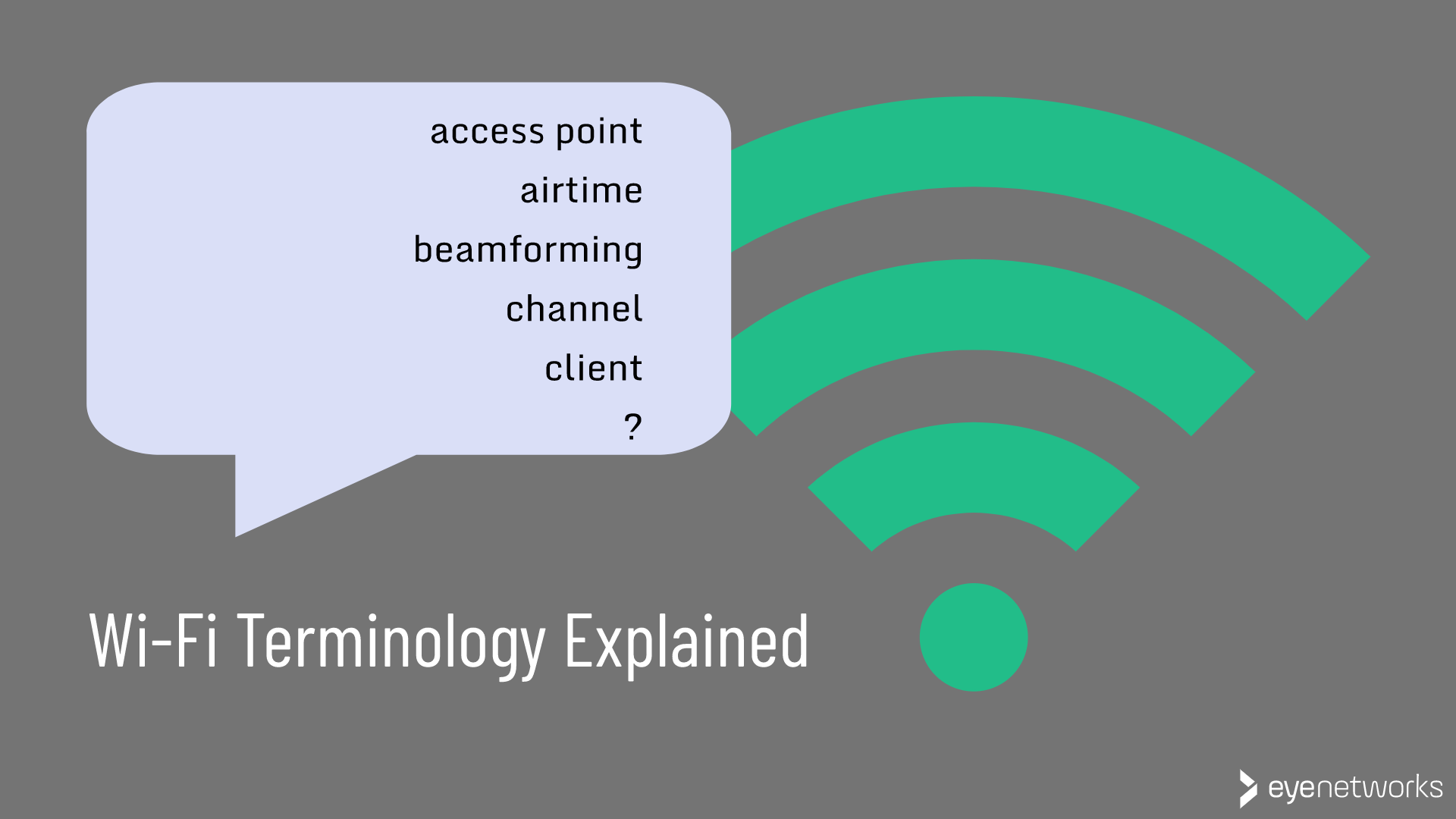 Wireless Terms: Wi-Fi Terminology and Acronyms Explained